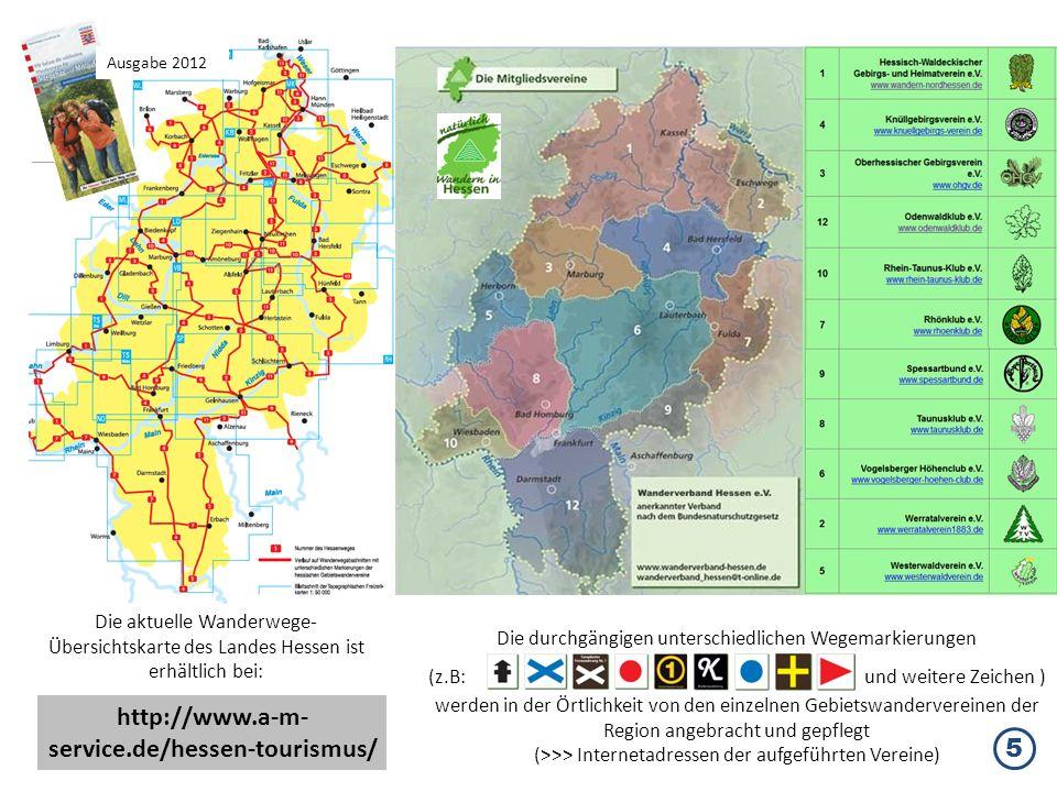 Die durchgängigen unterschiedlichen Wegemarkierungen (z.B: und weitere Zeichen ) werden in der Örtlichkeit von den einzelnen Gebietswandervereinen der