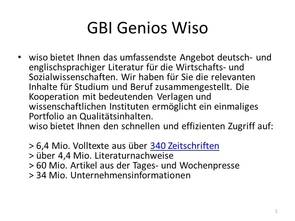 GBI Genios Wiso wiso bietet Ihnen das umfassendste Angebot deutsch- und englischsprachiger Literatur für die Wirtschafts- und Sozialwissenschaften. Wi