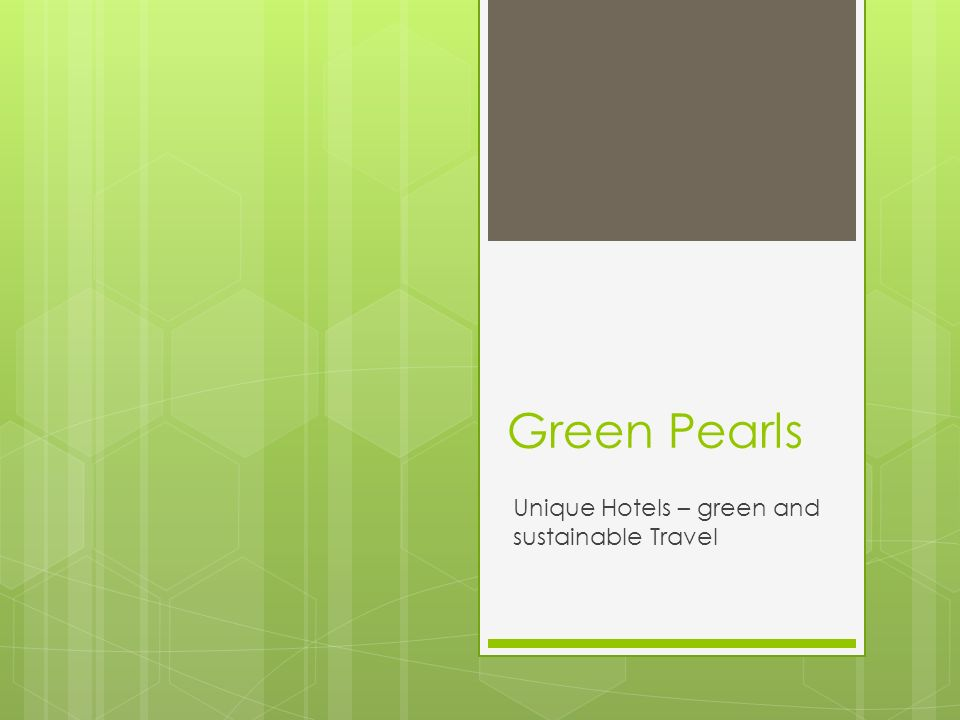 Green Pearls Unique Hotels – green and sustainable Travel