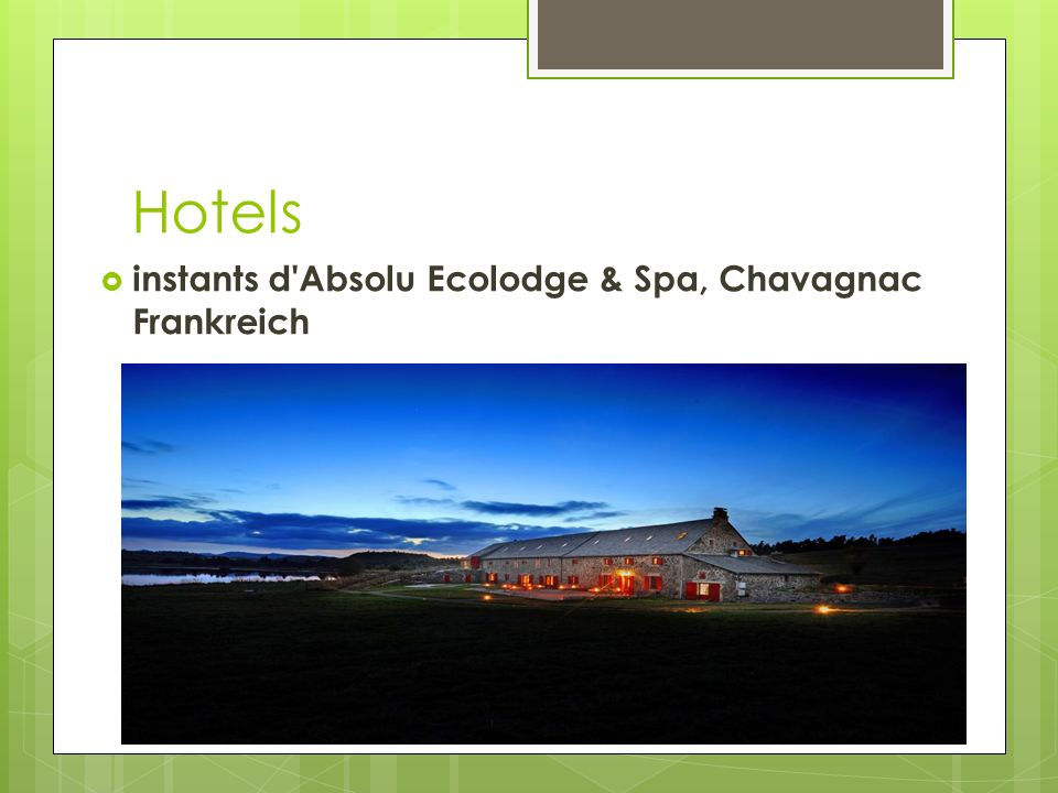 Hotels instants d Absolu Ecolodge & Spa, Chavagnac Frankreich