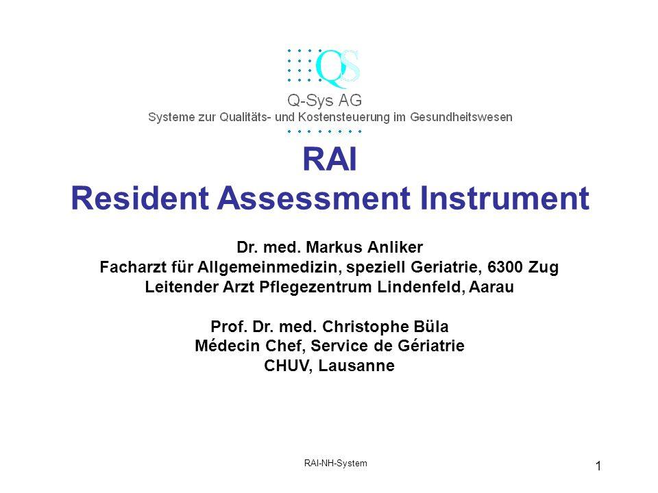 RAI-NH-System 1 RAI Resident Assessment Instrument Dr.