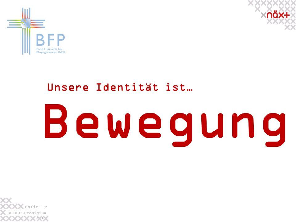 © BFP-Präsidium 2013 Folie - 23 - 5.