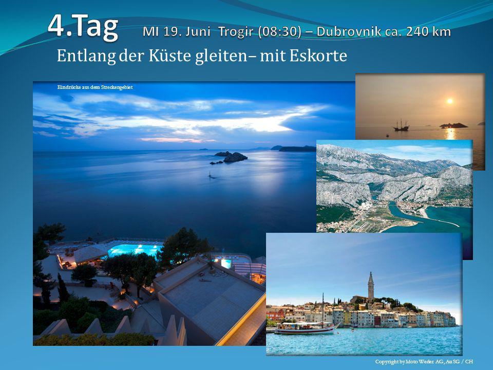 Die Perle der Adria geniessen - Dubrovnik Eindrücke aus dem Streckengebiet Copyright by Moto Weder AG, Au SG / CH