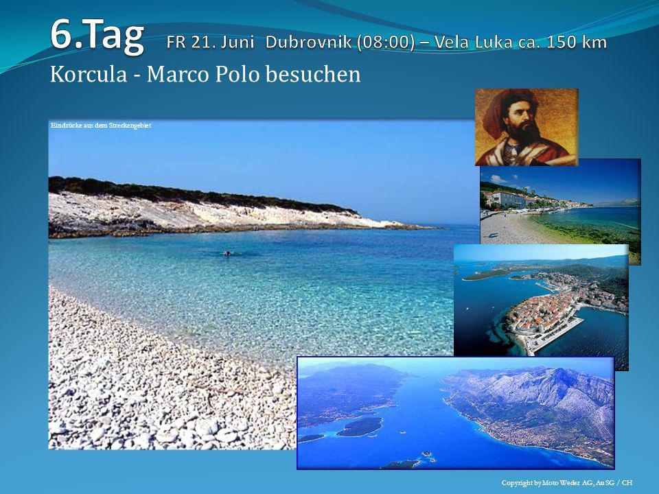 Die längste Insel Dalmatiens er-fahren: Hvar Copyright by Moto Weder AG, Au SG / CH