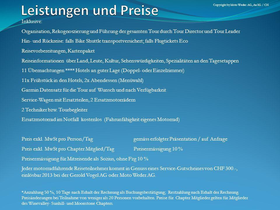 Anmeldung E-Mail masek@moto-weder.chmasek@moto-weder.ch Anmeldung über Homepagewww.moto-weder.ch/reisen/kontaktwww.moto-weder.ch/reisen/kontakt Anmeldung telefonisch+41 71 747 54 40 Reisevorbereitungen / ReiseorganisationMai 2013 Höck Coast Ride (bei Dealer) Copyright by masekmanagement GmbH, Weinfelden, CH Copyright by Moto Weder AG, Au SG / CH