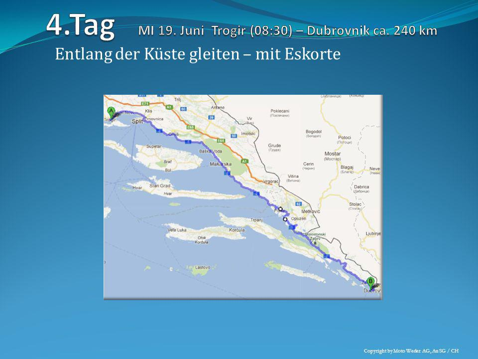 Entlang der Küste gleiten – mit Eskorte Copyright by Moto Weder AG, Au SG / CH