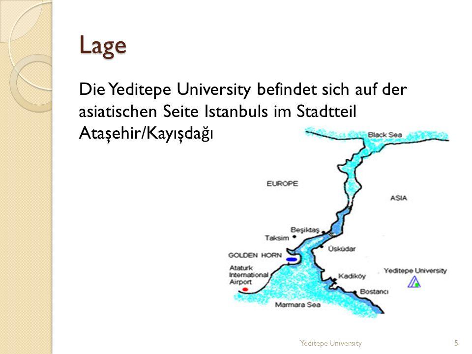 Lage Die Yeditepe University befindet sich auf der asiatischen Seite Istanbuls im Stadtteil Ataşehir/Kayışda ğı Yeditepe University5