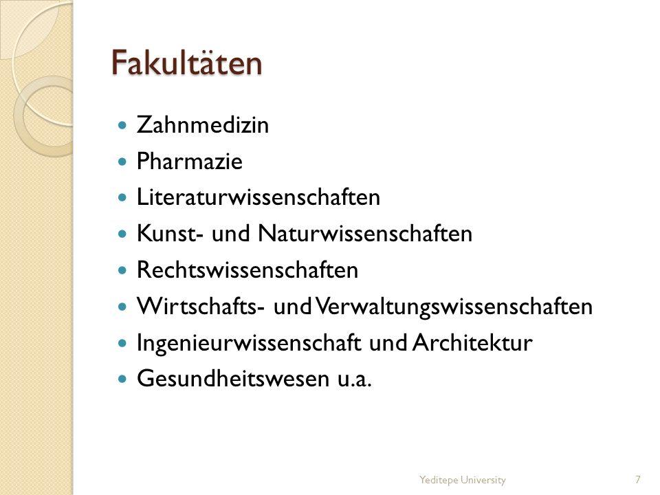 Fakultäten Zahnmedizin Pharmazie Literaturwissenschaften Kunst- und Naturwissenschaften Rechtswissenschaften Wirtschafts- und Verwaltungswissenschafte