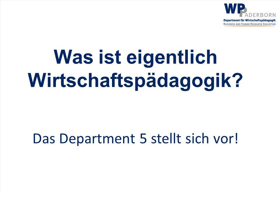 Department 5 - Wirtschaftspädagogik Lehrstuhl für Wirtschaftspädagogik I Prof.