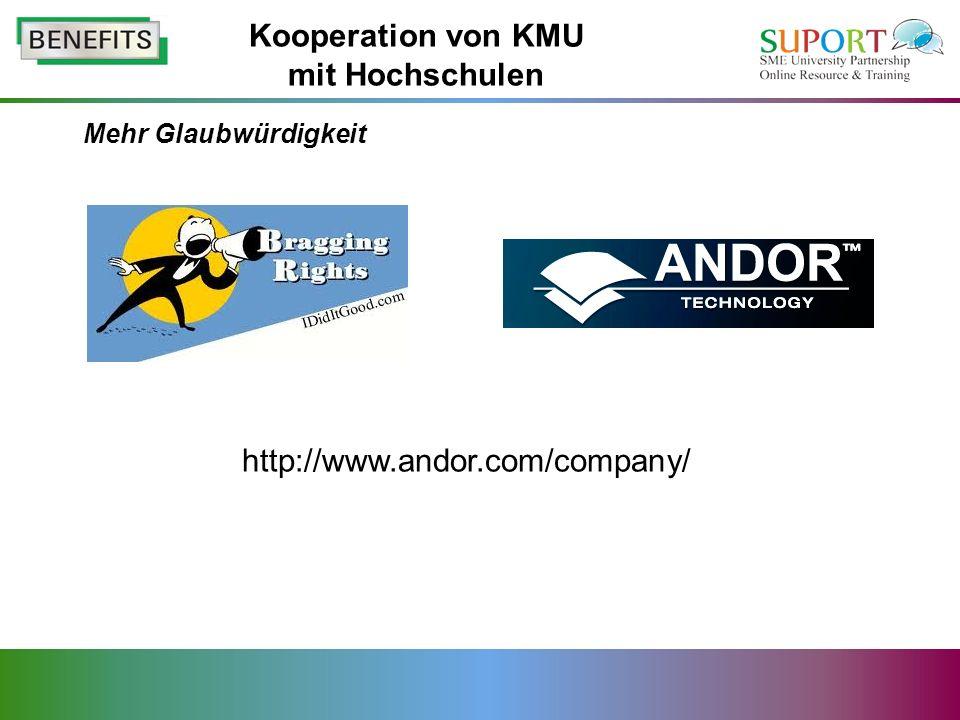 Mehr Glaubwürdigkeit Kooperation von KMU mit Hochschulen http://www.andor.com/company/