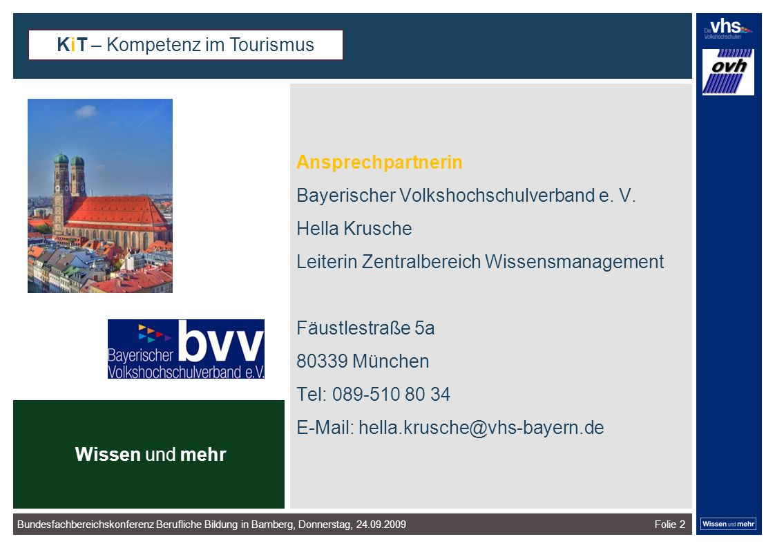 Folie 2 Ansprechpartnerin Bayerischer Volkshochschulverband e.
