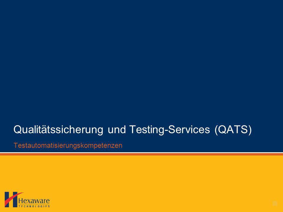 Qualitätssicherung und Testing-Services (QATS) Testautomatisierungskompetenzen