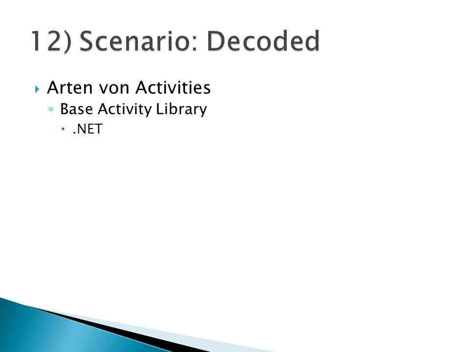 Arten von Activities Base Activity Library.NET