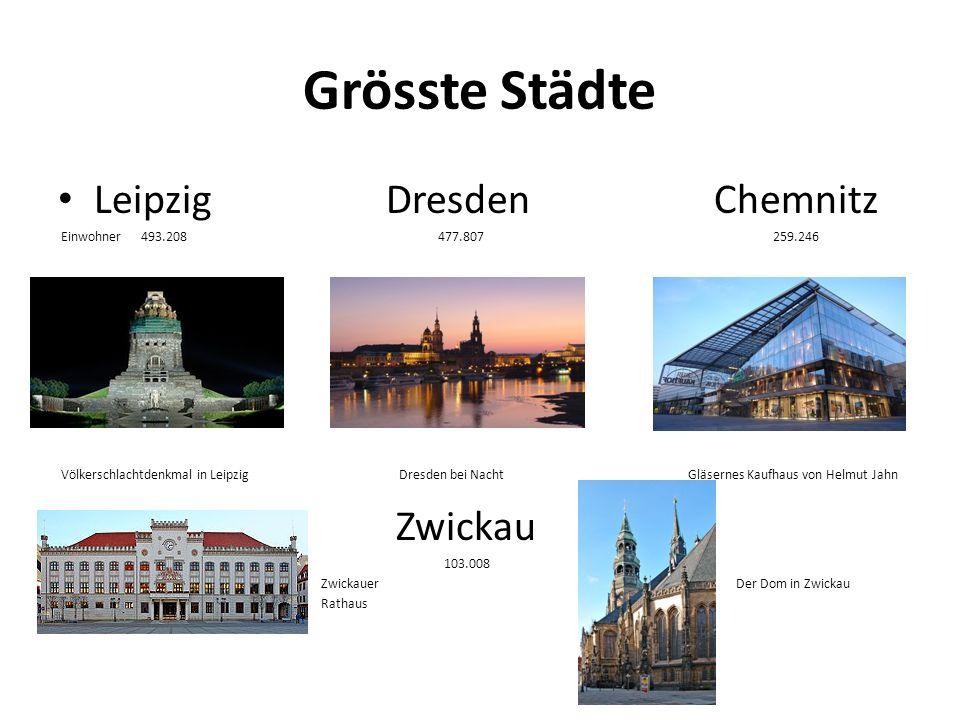 Grösste Städte Leipzig Dresden Chemnitz Einwohner 493.208 477.807 259.246 Völkerschlachtdenkmal in Leipzig Dresden bei Nacht Gläsernes Kaufhaus von He