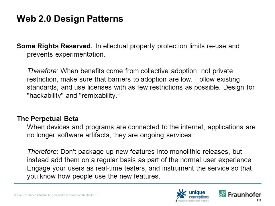 © Fraunhofer-Institut für Angewandte Informationstechnik FIT Web 2.0 Design Patterns Some Rights Reserved. Intellectual property protection limits re-