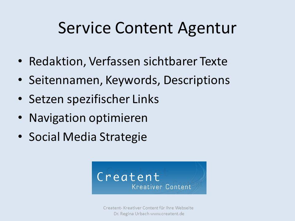 Service Content Agentur Redaktion, Verfassen sichtbarer Texte Seitennamen, Keywords, Descriptions Setzen spezifischer Links Navigation optimieren Soci