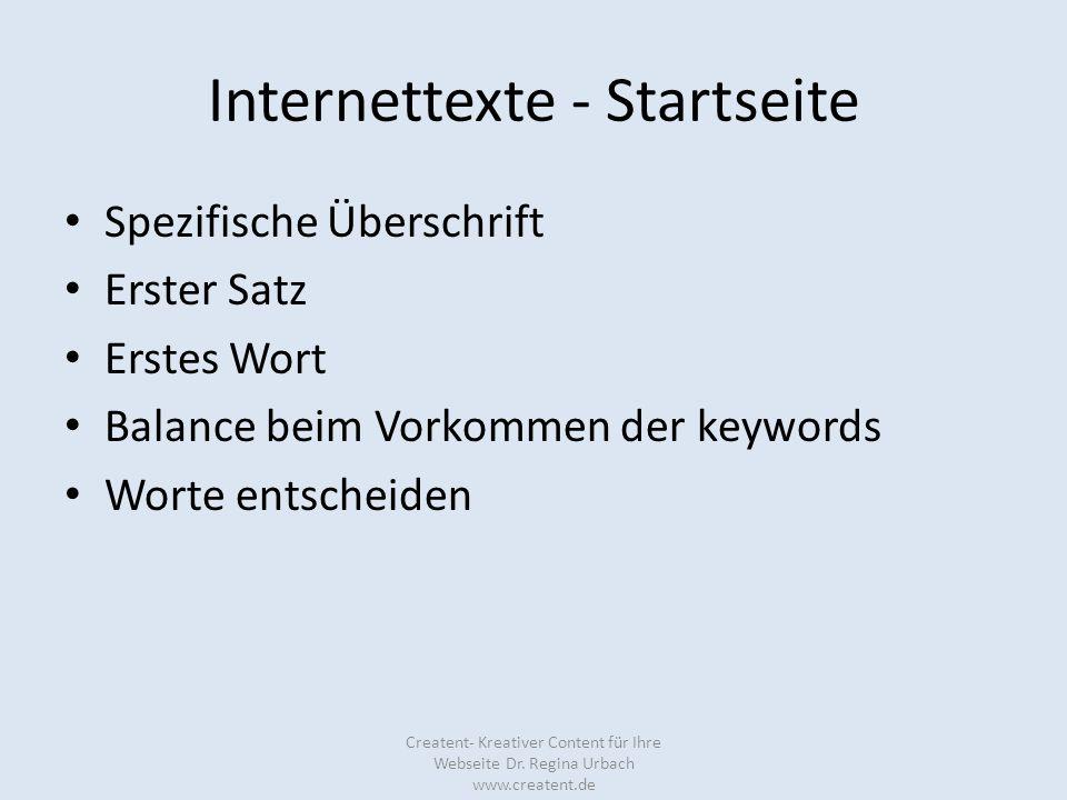 Internettexte - Startseite Spezifische Überschrift Erster Satz Erstes Wort Balance beim Vorkommen der keywords Worte entscheiden Creatent- Kreativer C