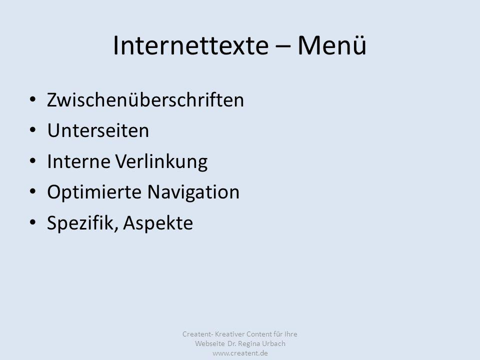 Internettexte – Menü Zwischenüberschriften Unterseiten Interne Verlinkung Optimierte Navigation Spezifik, Aspekte Creatent- Kreativer Content für Ihre