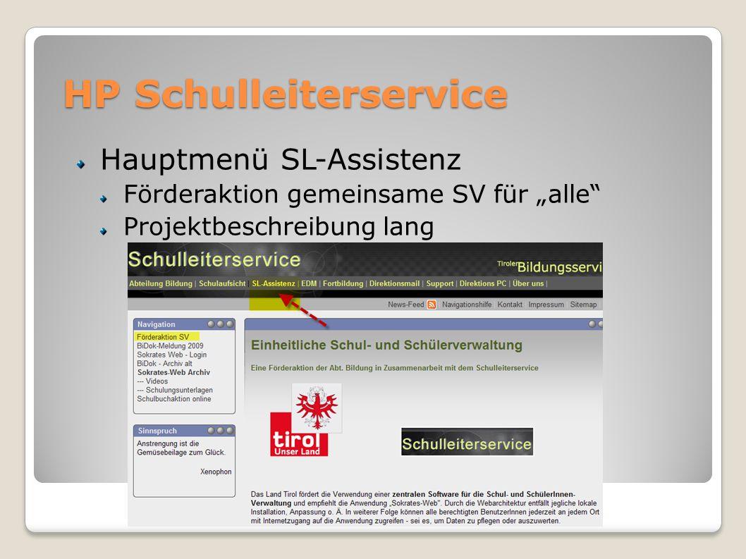 HP Schulleiterservice Hauptmenü SL-Assistenz Förderaktion gemeinsame SV für alle Projektbeschreibung lang