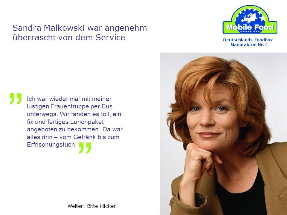 Deutschlands Foodbox- Manufaktur Nr.1 Wilfried Menne, Busfahrer Unsere Fahrgäste nehmen das Foodbox-Angebot gerne an.