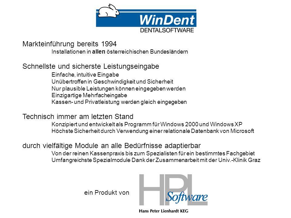 Markteinführung bereits 1994 Installationen in allen österreichischen Bundesländern Schnellste und sicherste Leistungseingabe Einfache, intuitive Eingabe Unübertroffen in Geschwindigkeit und Sicherheit Nur plausible Leistungen können eingegeben werden Einzigartige Mehrfacheingabe Kassen- und Privatleistung werden gleich eingegeben Technisch immer am letzten Stand Konzipiert und entwickelt als Programm für Windows 2000 und Windows XP Höchste Sicherheit durch Verwendung einer relationale Datenbank von Microsoft durch vielfältige Module an alle Bedürfnisse adaptierbar Von der reinen Kassenpraxis bis zum Spezialisten für ein bestimmtes Fachgebiet Umfangreichste Spezialmodule Dank der Zusammenarbeit mit der Univ.-Klinik Graz ein Produkt von