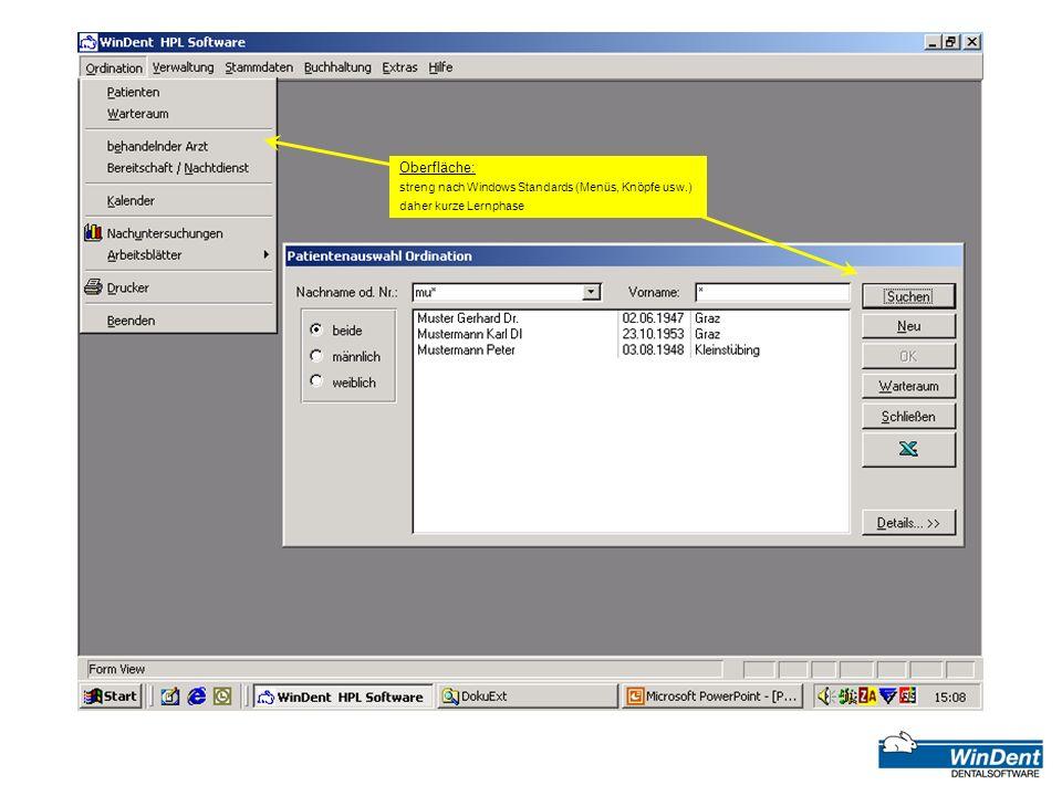 Oberfläche: streng nach Windows Standards (Menüs, Knöpfe usw.) daher kurze Lernphase