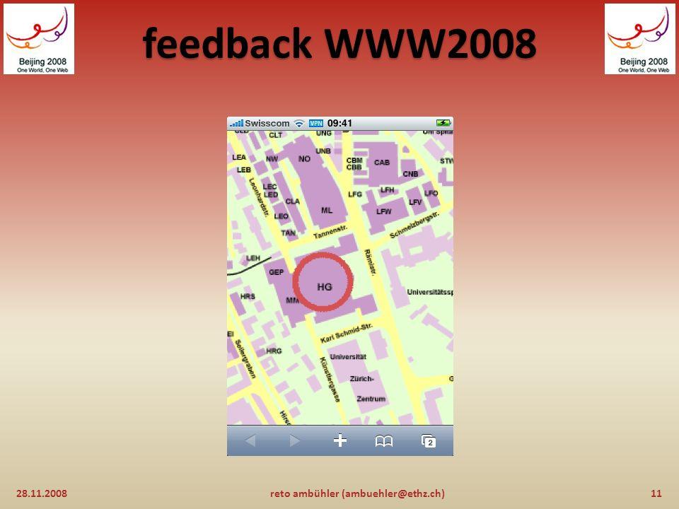 feedback WWW2008 28.11.200810reto ambühler (ambuehler@ethz.ch)