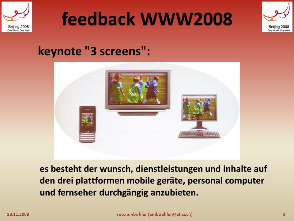 feedback WWW2008 28.11.200823reto ambühler (ambuehler@ethz.ch)