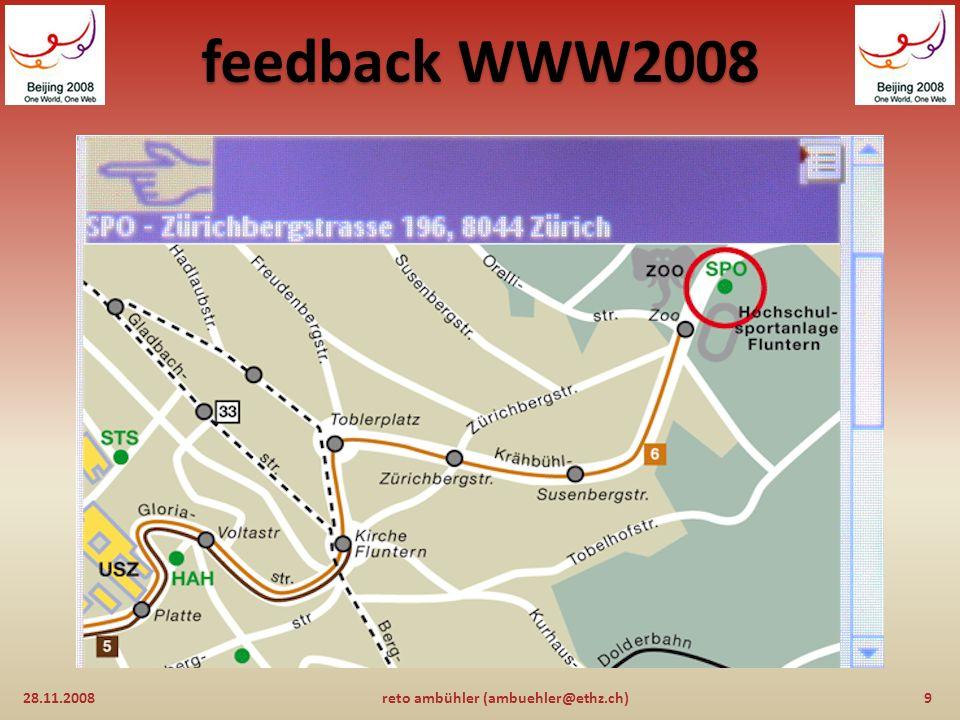 feedback WWW2008 28.11.20088reto ambühler (ambuehler@ethz.ch)