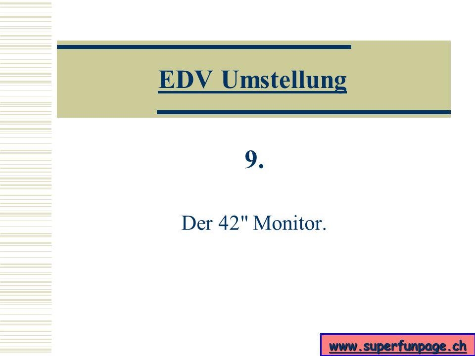 www.superfunpage.ch EDV Umstellung 8.