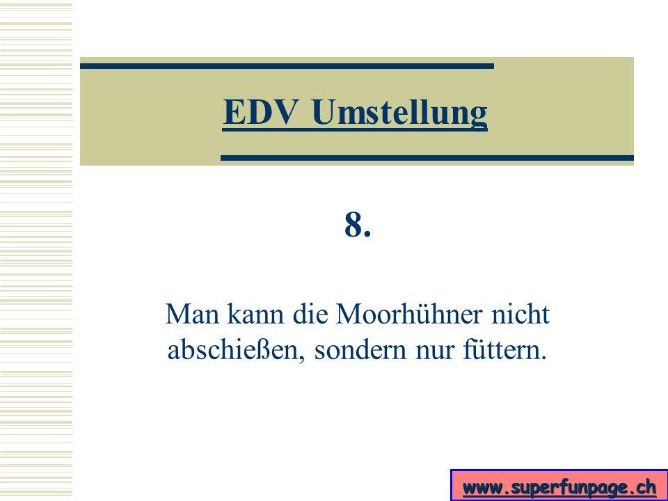 www.superfunpage.ch EDV Umstellung 7.