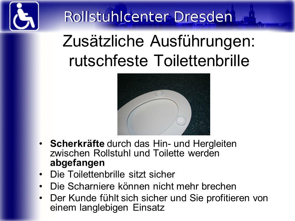 Zusätzliche Ausführungen: rutschfeste Toilettenbrille = Bild = Scherkräfte durch das Hin- und Hergleiten zwischen Rollstuhl und Toilette werden abgefa