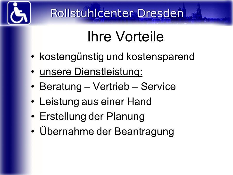 Ihre Vorteile kostengünstig und kostensparend unsere Dienstleistung: Beratung – Vertrieb – Service Leistung aus einer Hand Erstellung der Planung Über