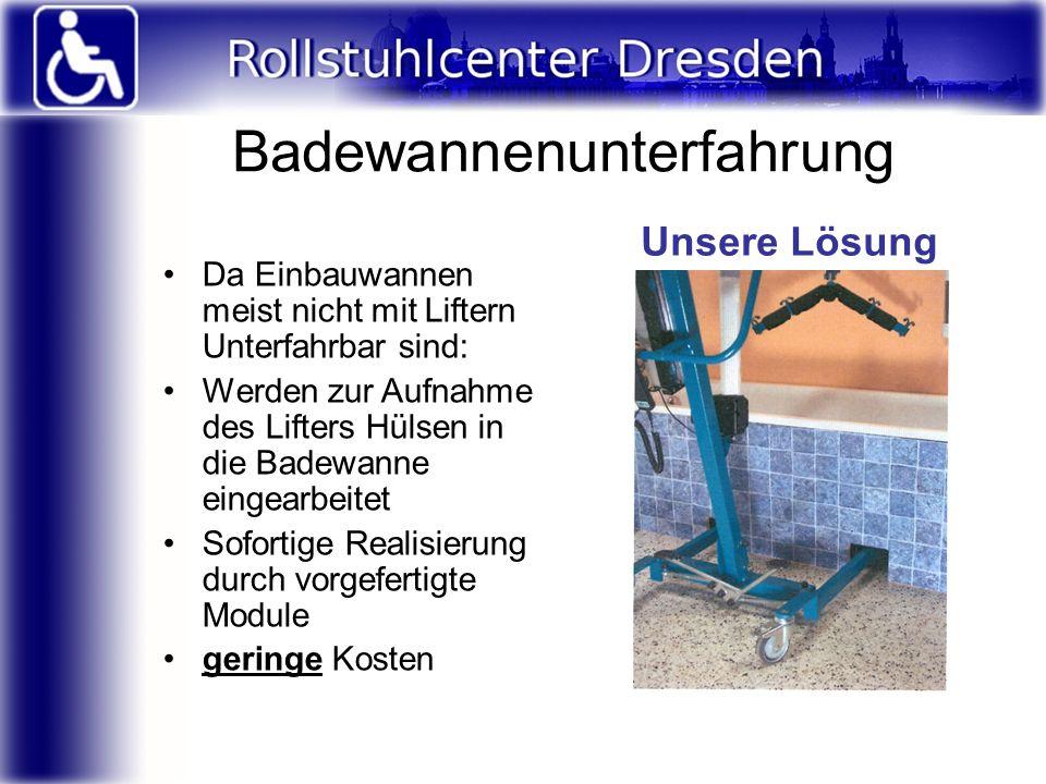 Badewannenunterfahrung Da Einbauwannen meist nicht mit Liftern Unterfahrbar sind: Werden zur Aufnahme des Lifters Hülsen in die Badewanne eingearbeite