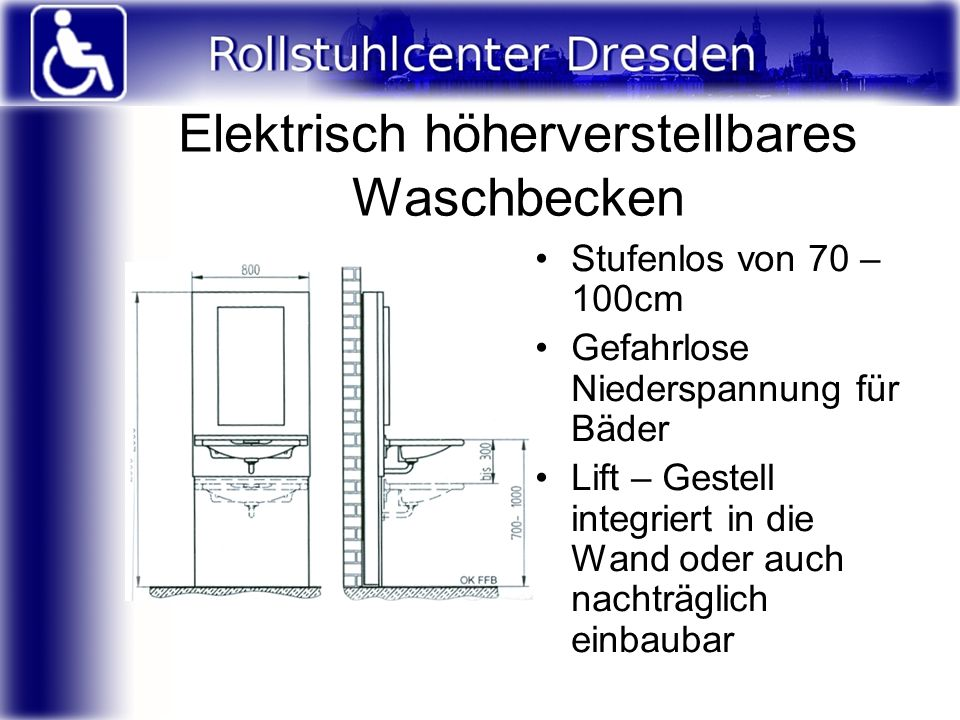 Elektrisch höherverstellbares Waschbecken Stufenlos von 70 – 100cm Gefahrlose Niederspannung für Bäder Lift – Gestell integriert in die Wand oder auch