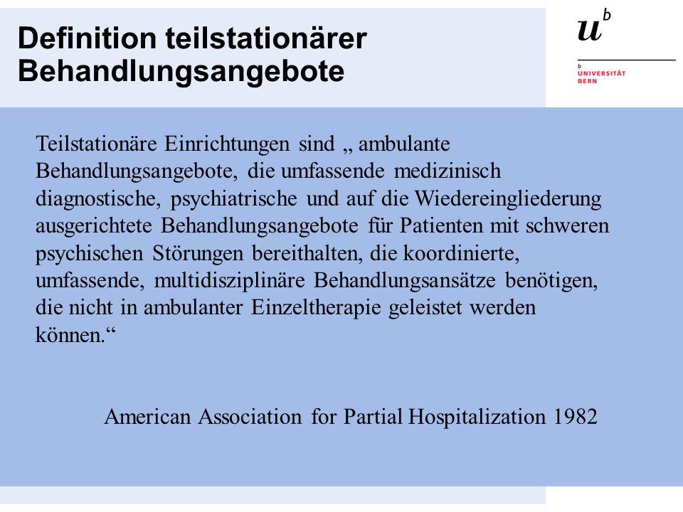 Definition teilstationärer Behandlungsangebote Teilstationäre Einrichtungen sind ambulante Behandlungsangebote, die umfassende medizinisch diagnostisc
