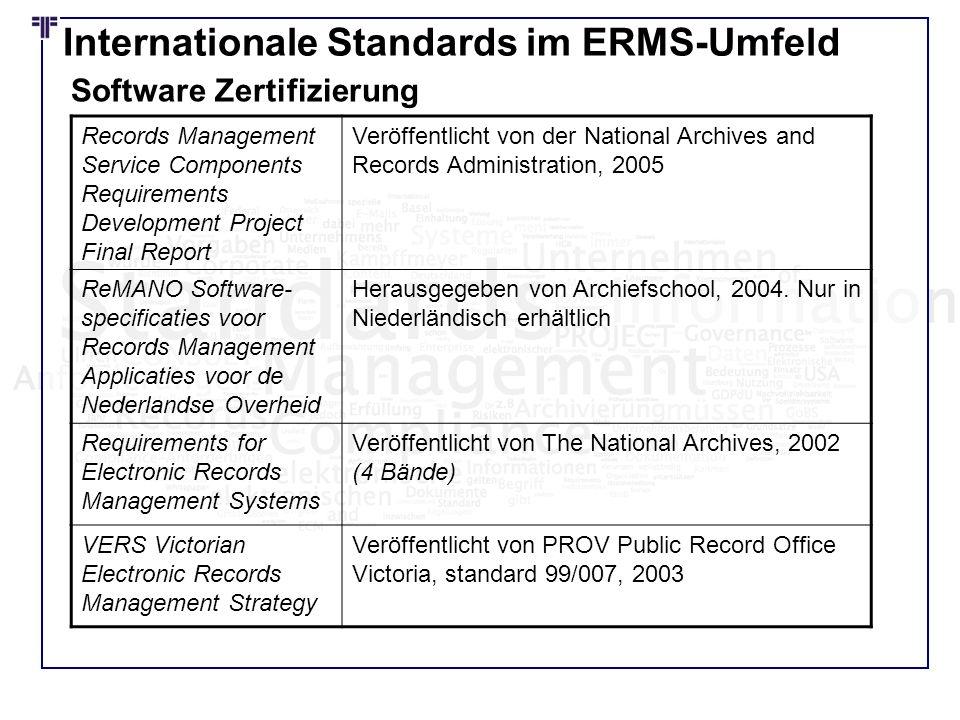 Internationale Standards im ERMS-Umfeld Records Management Service Components Requirements Development Project Final Report Veröffentlicht von der Nat