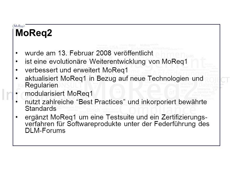 MoReq2 wurde am 13. Februar 2008 veröffentlicht ist eine evolutionäre Weiterentwicklung von MoReq1 verbessert und erweitert MoReq1 aktualisiert MoReq1