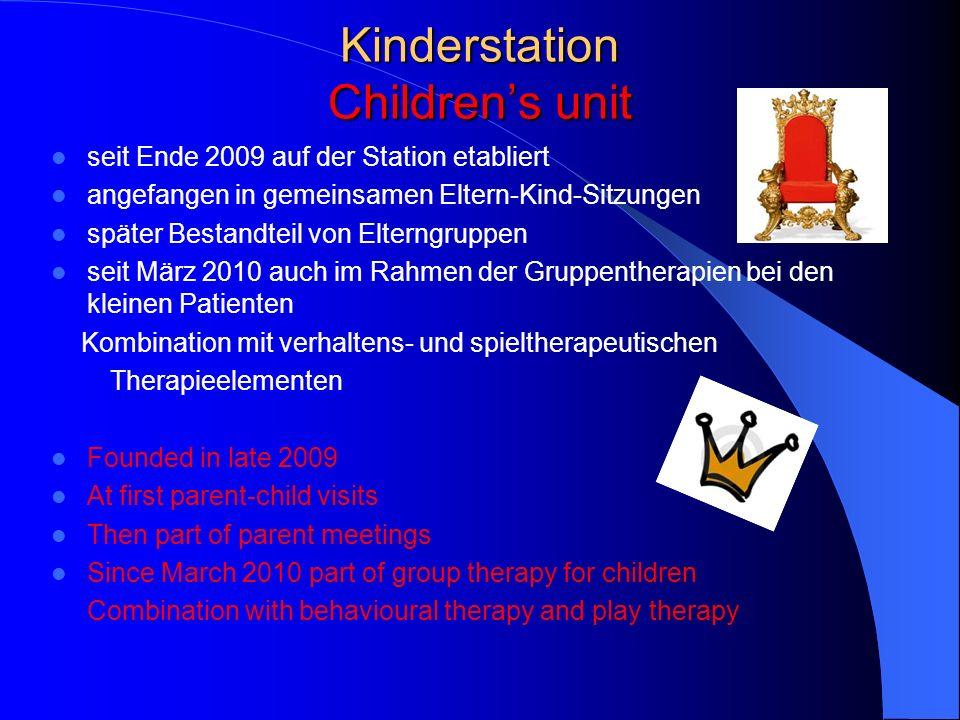 Kinderstation Childrens unit seit Ende 2009 auf der Station etabliert angefangen in gemeinsamen Eltern-Kind-Sitzungen später Bestandteil von Elterngru