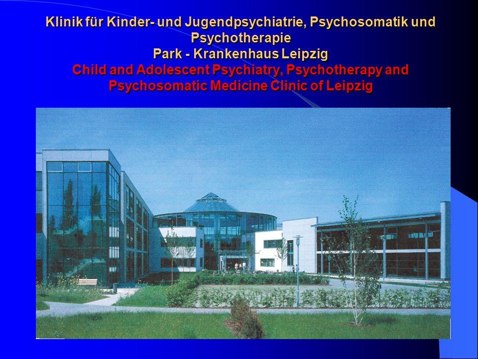 Klinik für Kinder- und Jugendpsychiatrie, Psychosomatik und Psychotherapie Park - Krankenhaus Leipzig Child and Adolescent Psychiatry, Psychotherapy a
