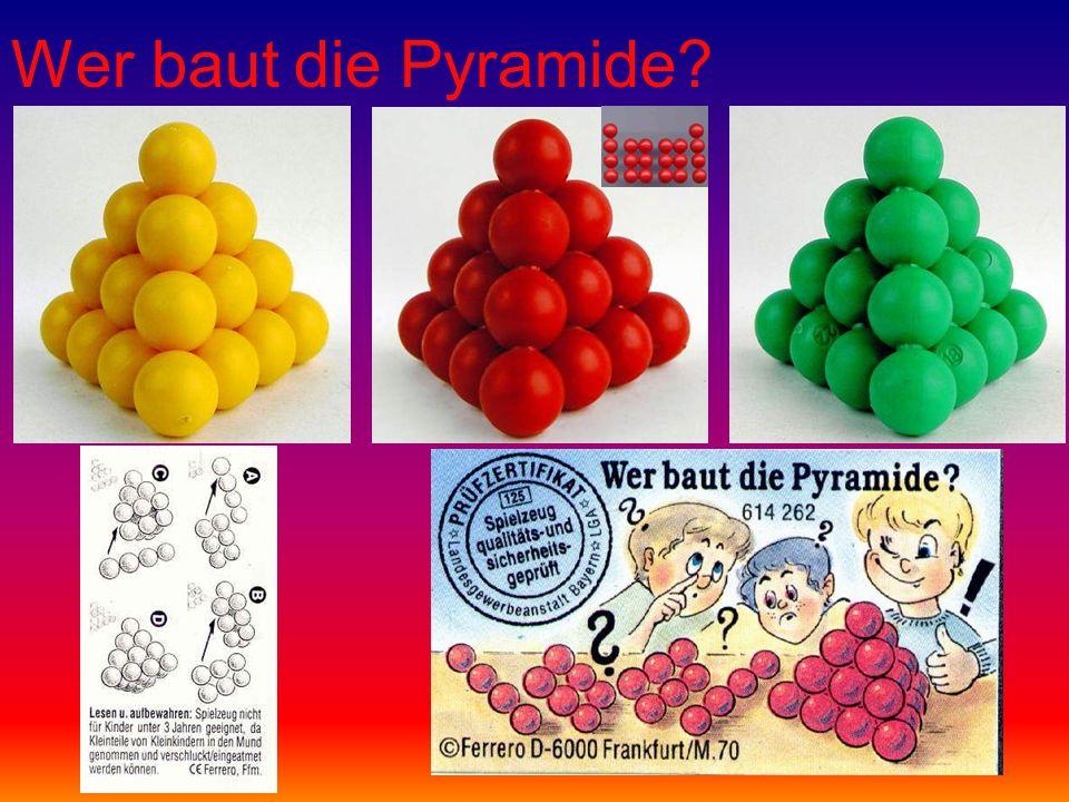 Wer baut die Pyramide