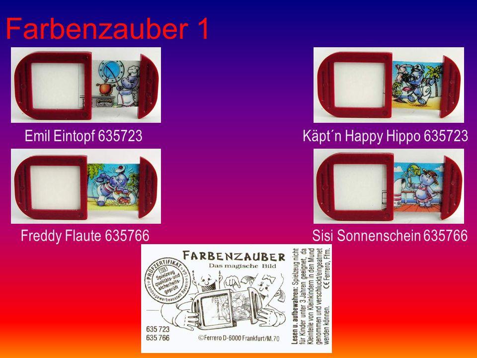 Farbenzauber 1 Emil Eintopf 635723Käpt´n Happy Hippo 635723 Freddy Flaute 635766Sisi Sonnenschein 635766