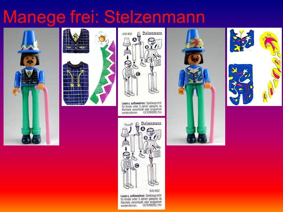 Manege frei: Stelzenmann