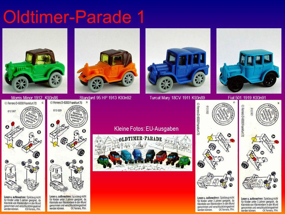 Oldtimer-Parade 1 Morris Minor 1912 K93n86Standard 95 HP 1913 K93n92Turcat Mary 18CV 1911 K93n89Fiat 501 1919 K93n91 Kleine Fotos: EU-Ausgaben