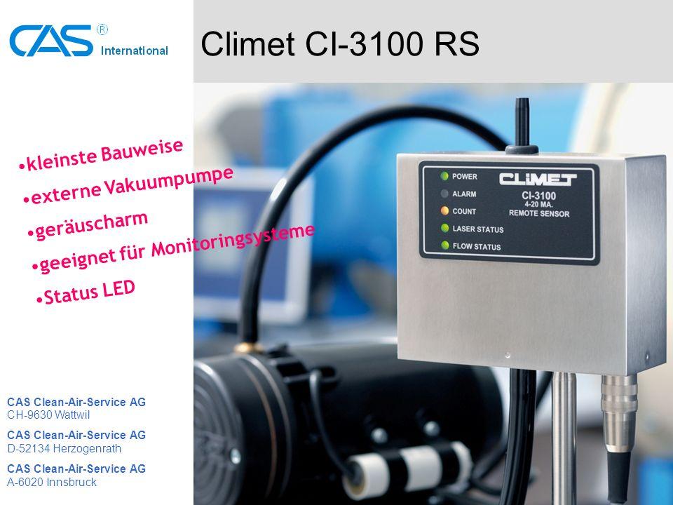Climet CI-3100 RS kleinste Bauweise externe Vakuumpumpe geräuscharm geeignet für Monitoringsysteme Status LED CAS Clean-Air-Service AG CH-9630 Wattwil CAS Clean-Air-Service AG D-52134 Herzogenrath CAS Clean-Air-Service AG A-6020 Innsbruck