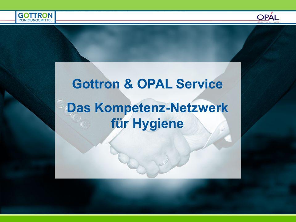 Gottron & OPAL Service Das Kompetenz-Netzwerk für Hygiene