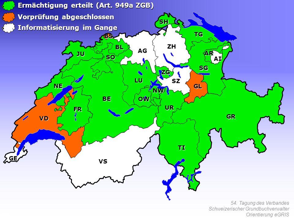 54. Tagung des Verbandes Schweizerischer Grundbuchverwalter Orientierung eGRIS Ermächtigung erteilt (Art. 949a ZGB) Vorprüfung abgeschlossen Informati