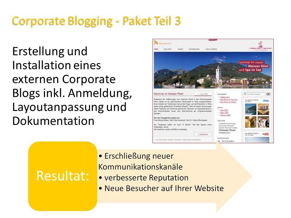Corporate Blogging - Paket Teil 3 Erstellung und Installation eines externen Corporate Blogs inkl. Anmeldung, Layoutanpassung und Dokumentation