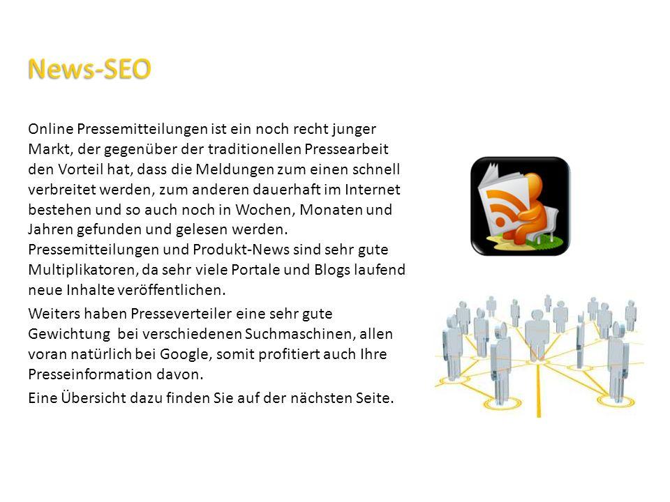 News-SEO – Paket Teil 1 News-SEO – Paket Teil 1 Eintragung Ihrer Pressemeldung in 10 deutschsprachige Presseverteiler inkl.