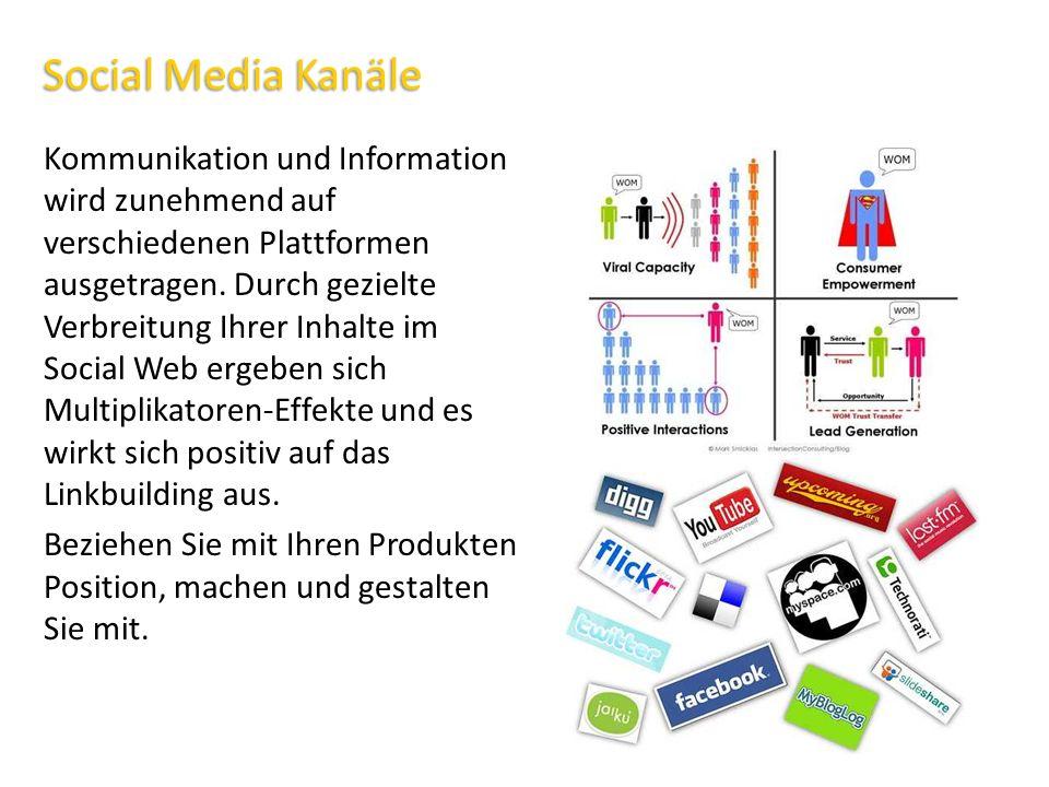 Social Media Kanäle Kommunikation und Information wird zunehmend auf verschiedenen Plattformen ausgetragen. Durch gezielte Verbreitung Ihrer Inhalte i